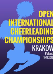 Open International Cheerleading Championships in Krakow @ Sports hall of Jan Kochanowski High School no. 3 | Kraków | małopolskie | Poland